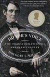 Honor's Voice: The Transformation of Abraham Lincoln - Douglas L. Wilson