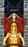 Elfgift (Point Fantasy) - Susan Price