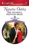The Tycoon's Princess Bride - Natasha Oakley