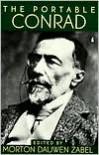 The Portable Conrad (Portable Library) - Morton Dauwen Zabel, Joseph Conrad, Frederick R. Karl