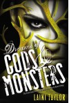 By Laini Taylor Dreams of Gods & Monsters (Daughter of Smoke and Bone) (1st Edition) - Laini Taylor