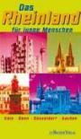 Das Rheinland entdecken: Köln Bonn Düsseldorf Aachen - Tobias Fricke, Andreas Kaul, Aurelia Plieschke