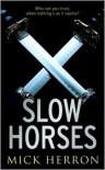 Slow Horses - Mick Herron