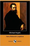 Michael Angelo (Dodo Press) - Henry Wadsworth Longfellow