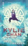 Hell to Heaven (Journey to Wudang #2) - Kylie Chan