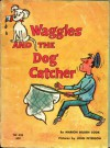 Waggles and the Dog Catcher - Marion Belden Cook, John Peterson