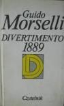 Divertimento 1889 - Barbara Sieroszewska, Guido Morselli