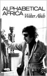 Alphabetical Africa - Walter Abish