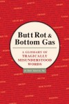 Butt Rot & Bottom Gas - Eric Groves Sr.