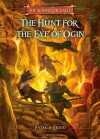 The Hunt for the Eye of Ogin (The Winnitok Tales) by Patrick Doud (2010-02-23) - Patrick Doud;