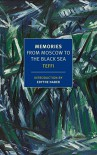 Memories: From Moscow to the Black Sea (New York Review Books Classics) - Teffi, Edythe Haber, Robert Chandler, Anne Marie Jackson, Irina Steinberg