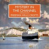 Mystery in the Channel - Freeman Wills Crofts, Gordon Griffin