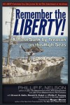 Remember the Liberty!: Almost Sunk by Treason on the High Seas - Phillip F. Nelson, Ronald G. Kukal, Ernest A. Gallo, Phillip F. Tourney, Raymond McGovern