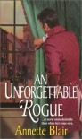 An Unforgettable Rogue - Annette Blair