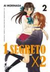 1 segreto x 2 Vol. 2 - Ai Morinaga