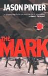 The Mark - Jason Pinter