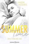 Summertime - Dein Herz bei mir - Maddie Holmes