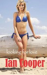 Looking for Love - Ian Cooper