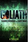 Goliath: A Thriller - Gary Waid, Shawn Corridan