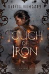 Touch of Iron (The Living Blade Book 1) - Timandra Whitecastle