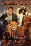 Oliver (Whitedell Pride #6) - Catherine Lievens
