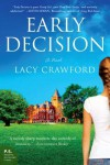 Early Decision: A Novel - Lacy Crawford