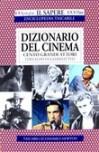 Dizionario del cinema: cento grandi attori - Fernaldo Di Giammatteo