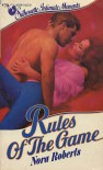 Rules Of The Game - Nora Roberts