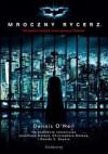 Mroczny Rycerz - Dennis O'Neil