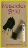 Masaoka Shiki - Janine Beichman