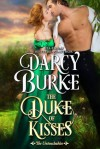 The Duke of Kisses - Darcy Burke