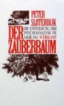 Der Zauberbaum - Peter Sloterdijk