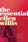 The Essential Ellen Willis - Ellen Willis, Nona Willis Aronowitz