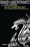 Verschwörung: Millennium 4  - Roman - David Lagercrantz, Ursel Allenstein