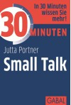 30 Minuten Small Talk - Jutta Portner
