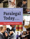 Paralegal Today: The Legal Team at Work - Roger LeRoy Miller, Mary Meinzinger Urisko