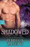 Shadowed (Dark Protectors) - Rebecca Zanetti
