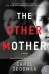 The Other Mother: A Novel - Carol Goodman
