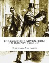 The Complete Adventures of Romney Pringle - Clifford Ashdown