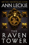 The Raven Tower - Ann Leckie