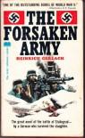 The Forsaken Army: The Great Novel of Stalingrad - Heinrich Gerlach,  Richard  Graves
