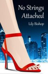 No Strings Attached - Lily Bishop