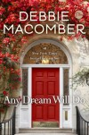 Any Dream Will Do: A Novel - Debbie Macomber