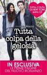 Tutta colpa della gelosia - Cassandra Rocca