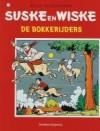De Bokkerijders - Willy Vandersteen
