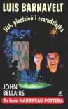 Luis Barnavelt, list, pierścień i czarodziejka - John Bellairs