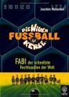 Die Wilden Fussballkerle 08: Fabi, der schnellste Rechtsaußen der Welt - Joachim Masannek, Jan Birck