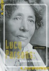 Lucy Parsons: An American Revolutionary - Carolyn Ashbaugh