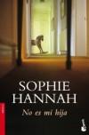 No Es Mi Hija - Sophie Hannah