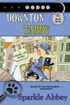Downton Tabby (The Pampered Pets Mysteries) - Sparkle Abbey